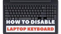 How to Disable Laptop Keyboard in Ubuntu or Windows?