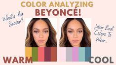 Color Analyzing Beyoncé! | Whats Her Best Colors? | How To Find What You...
