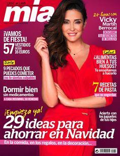 Revista MÍA 1468, noviembre. Portada: #VickyMartínBerrocal. 29 ideas para ahorrar en navidad. ¡Vamos de fiesta! 57 vestidos desde 16 euros.