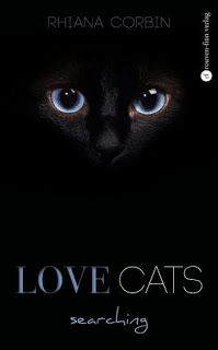 Lesendes Katzenpersonal: [Rezension] Rhiana Corbin - Love Cats Searching