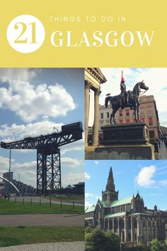 A comprehensive list of things to do in Glasgow, Scotland whether you are a tourist or a local.