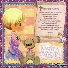 Precious Moments The Lords Prayer Bible Qoutes, Biblical Quotes, Bible Verses, Scriptures, Precious Moments Quotes, Precious Moments Figurines, Moment Quotes, Advent Scripture, Prayers For Children
