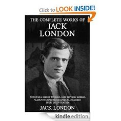This is a complete collection of all Jack London's Novels, Short Stories, Non Fiction Works and Essays, Plays, Autobiographical Memoirs & Poetry properly formatted for the Kindle. #Kindle #Classics