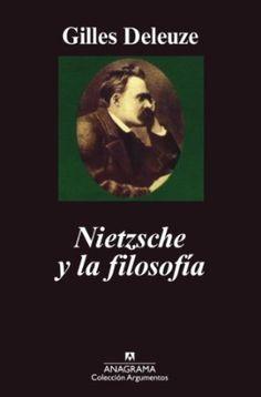 Nietzsche y la filosofía / Gilles Deleuze; traducción de Carmen Artal