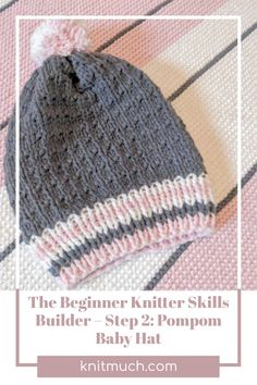 Improve your knitting skills in one week! Build on the basics today with tutorials to make this PomPom Baby Hat - free pattern.💜😊 Using Lion Brand Yarns Feels Like Butta #Lionbrandyarn #Yarn #Feelslikebutta #Yarnaddict #Knittingtutorials Pom Pom Baby, Lion Brand Yarn, Knit In The Round, Baby Gift Sets, Yarn Needle, Yarn Colors, Baby Hats, Yarns, Baby Knitting