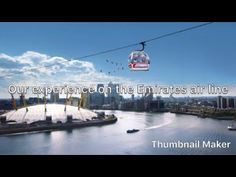 Emirates air line ,London Great Fear, Travel Videos, Girl Blog, London Travel, Niagara Falls, To Go, Channel, Sky, Youtube