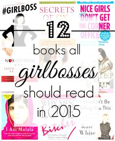 How to Keep Your Entrepreneurial Game Strong: 12 Books Every #GIRLBOSS Should Read in 2015
