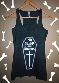 No Sleep For Sinners Tank