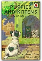 Puppies and Kittens by M. Gagg published by Ladybird Books. Narrated for Me Books by Nat Tapley. Spot Books, New Books, Books To Read, Vintage Dog, Vintage Books, Ladybird Books, Kittens And Puppies, Book Projects, Bedtime Stories
