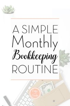 After too much tax time stress I created a routine for my business accounting. Don't miss this monthly business bookkeeping routine to make tax time a snap! Small Business Accounting Software, Accounting Basics, Small Business Bookkeeping, Business Money, Business Planning, Business Tips, Business Education, Cash Accounting, Accounting Principles
