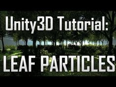 [Unity3D] Creating falling leaves - Shuriken Particle effect in Unity3D - YouTube