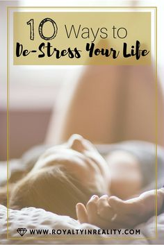Adulthood can be really stressful, but there is no need to let that stress take over our lives. Check out these 10 ways to de-stress your life quickly and affordably!
