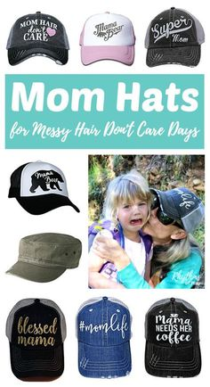 07314858cd4 Mom Hats for Messy Hair Don t Care Days