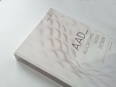 New book AAD_Algorithms-Aided Design Parametric Strategies Using Grasshopper®