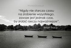 Nigdy nie starcza czasu na zrobienie wszystkiego... #Tracy-Brian, #Czas-i-przemijanie, #Działanie