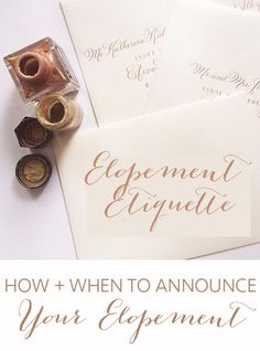 Get the elopement etiquette on how to announce your big news!