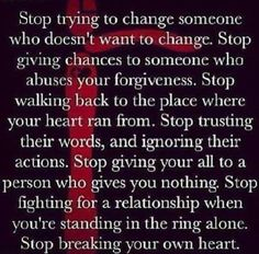 #Truth..  The right ones who are meant for you will always find a way to stay in your life -- so stop chasing and hurting yourself.