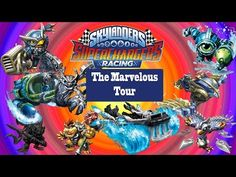Skylanders SuperChargers Racing The Marvelous Tour