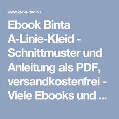 Ebook Binta A-Linie-Kleid - Schnittmuster und Anleitung als PDF, versandkostenfrei - Viele Ebooks und Papierschnittmuster zum selber nähen!