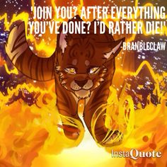 When a cat refuses to join Tigerstar I start to like them even more than before. Warrior Cats Quotes, Warrior Cats Comics, Warrior Cats Fan Art, Warrior Cats Series, Warrior Cats Books, Warrior Cat Drawings, Warrior Drawing, Cat Comics, Cat Quotes