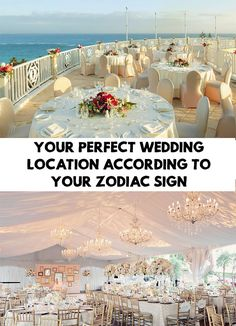 Planning a wedding can be a complicated and tiresome process. Find out Your Perfect Wedding Location According To Your Zodiac Sign!