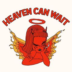 heaven can wait // [phrase] Devil Aesthetic, Retro Aesthetic, Aesthetic Drawing, Aesthetic Collage, Aesthetic Grunge, Wallpaper Sky, Trendy Wallpaper, Disney Wallpaper, Screen Wallpaper