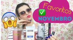 Favoritos de Novembro| Por Jacky Coutinho