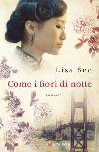 libri che passione: COME I FIORI DI NOTTE