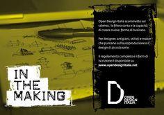 Le iscrizioni saranno accettate fino al 30 settembre mentre la partecipazione al concorso è gratuita e può  essere individuale o di gruppo. Il regolamento completo è disponibile sul sito www.opendesignitalia.net