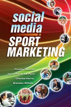 Social Media in Sport Marketing by Tim Newman, http://www.amazon.com/dp/1934432784/ref=cm_sw_r_pi_dp_fWnMrb1YD33HY