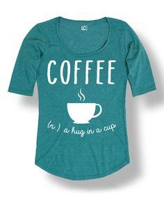 Look at this #zulilyfind! Heather Turquoise 'Coffee' Scoop Neck Tee #zulilyfinds