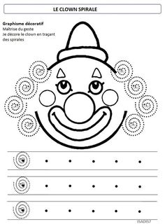 Sur le thème du cirque, la spirale                                                                                                                                                                                 Plus Clown Crafts, Carnival Crafts, Pre Writing, Writing Skills, Preschool Worksheets, Preschool Activities, Decoration Cirque, Theme Carnaval, Le Clown