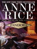 Pandora: Book 1 of New Tales Of The Vampires by Anne Rice – winter is coming Vampire Series, Vampire Books, Fantasy Book Series, Fantasy Books, Anne Rice Books, Lestat And Louis, New Books, Books To Read, Interview With The Vampire