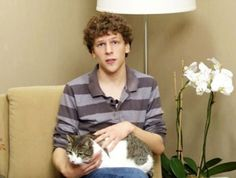 Jesse Eisenberg: His cats and maps! He doesn't believe women scream when they see him. I would love to have a conversation with him. He can be my friend!!