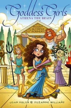 Joan Holub: Athena the Brain (Goddess Girls Series #1)