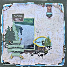 Adventure Awaits Scrapbook Page featuring Take A Hike collection by BoBunny designed by Rhonda Van Ginkel with Mixed Media Accents. #BoBunny @snapwhiz