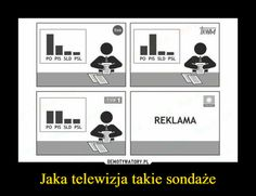 Jaka telewizja takie sondaże – Polish Memes, Really Funny Pictures, Best Memes, Everything, Haha, Gallery Wall, Geek Stuff, Cool Stuff, My Love