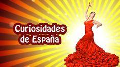 21 Curiosidades sobre España que quizás no sepas - Sabías que...