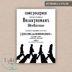 The Beatles Inspired Birthday Party Invitation - Printable 5x7 Invitation CUSTOMIZE THE WORDING. $16.50, via Etsy.