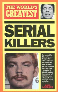 """""""The World's Greatest Serial Killers"""" av Nigel Cawthorne"""