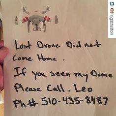 """""""#Repost @ngstratton with @repostapp. ・・・ """"I aint seen nothing bruh. Sorry."""" In all seriousness, this was taped to my front door this morning. #lostdrone #seriously #onlyindamornin #whistletips"""" Photo taken by @find_my_drone on Instagram, pinned via the InstaPin iOS App! http://www.instapinapp.com (06/13/2015)"""