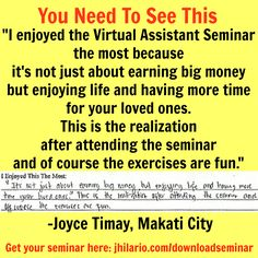 Here's Joyce Timay, a VA seminar attendee, telling her enjoyable experience in the seminar.