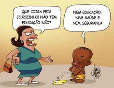 Brasil-Educação, saúde e...-2011-Charge-Joãozinho não tem-Charge de Ivan Cabral em 22.05.2011