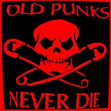 Old punks never die !