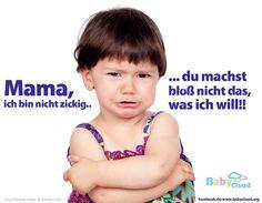 Mama, ich bin nicht zickig! #elter #baby #kind #erziehung #sprüche #lustigesprüche #babyunterwegs #kindergarten #banner #familie