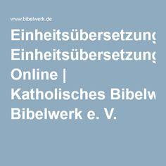 Einheitsübersetzung Online | Katholisches Bibelwerk e. V.