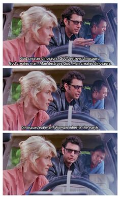 Jurassic Park (1993). Best. Quote. Ever.