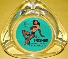 The Irisher, San Francisco, California, ashtray.....I have found many old hotel ashtrays, I just love the graphics. Sadly some these hotels dont exist anymore.