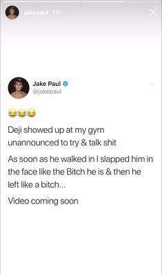 Jake Paul, My Gym, Face, The Face, Faces, Facial