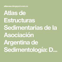 Atlas de Estructuras Sedimentarias de la Asociación Argentina de Sedimentología: Depositacionales